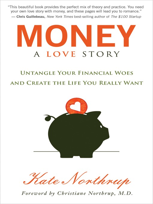 Title details for Money: A Love Story by Kate Northrup - Available