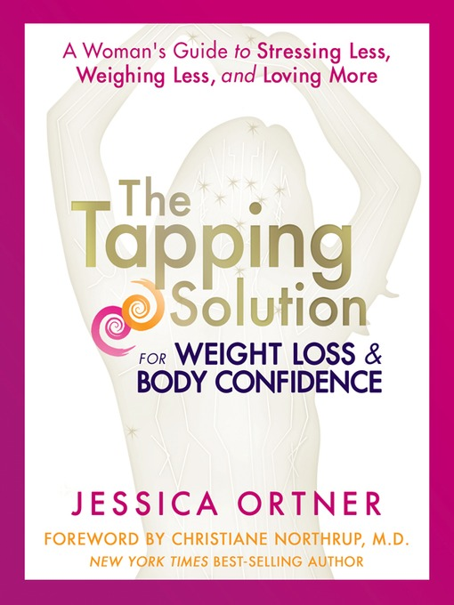 Title details for The Tapping Solution for Weight Loss & Body Confidence by Jessica Ortner - Available