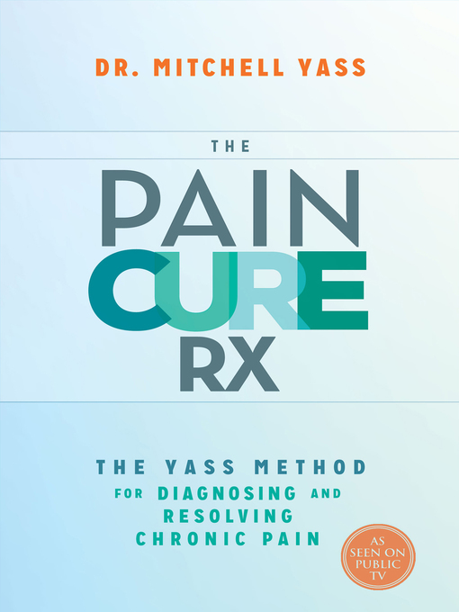 Title details for The Pain Cure Rx by Mitchell Yass - Available