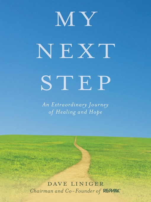Title details for My Next Step by Dave Liniger - Available
