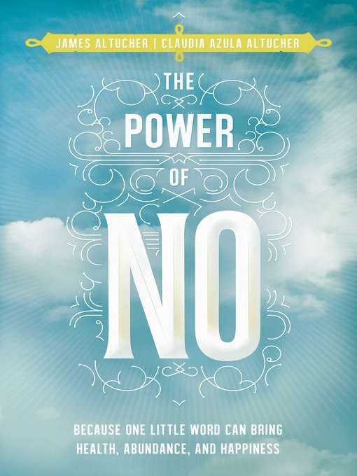 Title details for The Power of No by James Altucher - Wait list