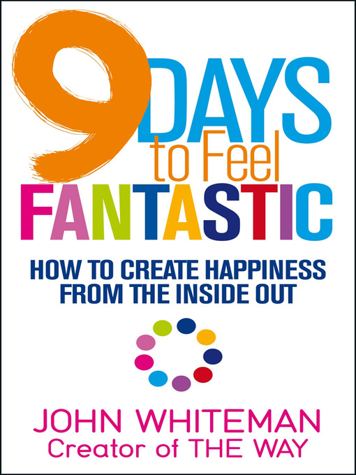 Title details for 9 Days to Feel Fantastic by John Whiteman - Available