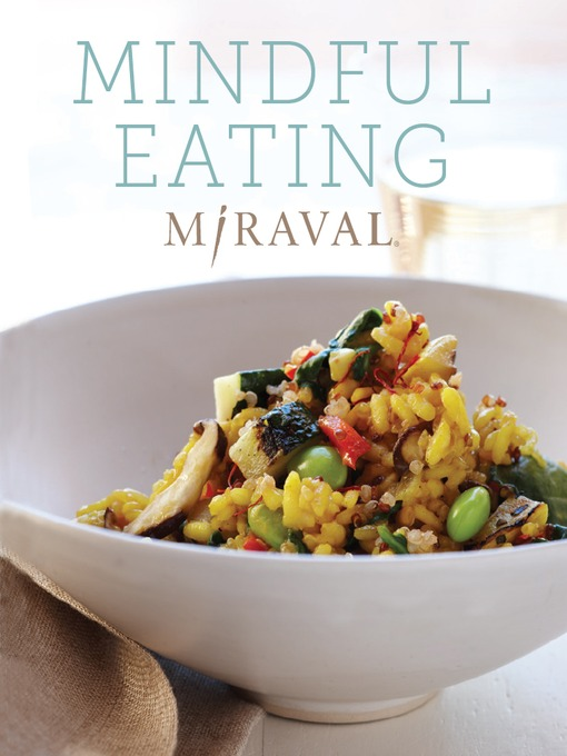Title details for Mindful Eating by Miraval - Available