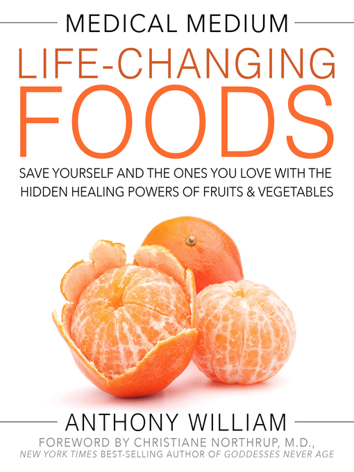 Title details for Medical Medium Life-Changing Foods by Anthony William - Wait list