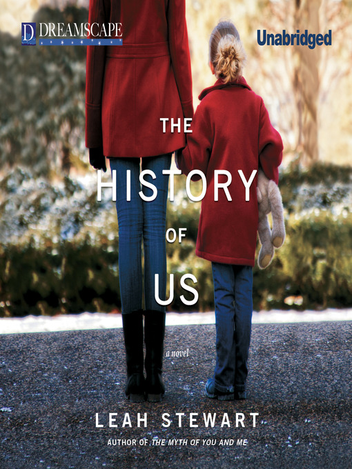 Title details for The History of Us by Leah Stewart - Wait list