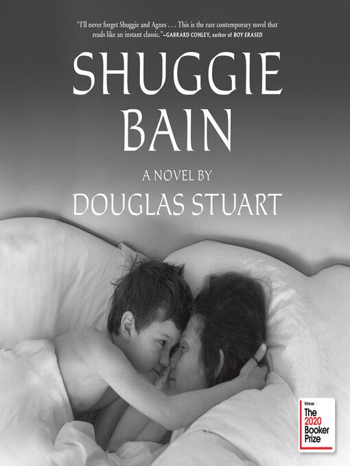 Title details for Shuggie Bain by Douglas Stuart - Wait list
