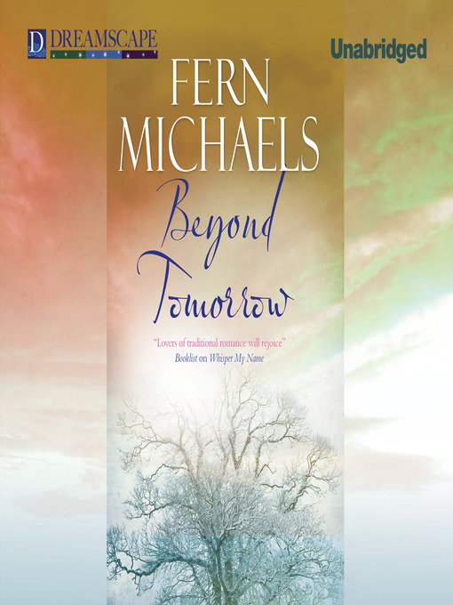 Title details for Beyond Tomorrow by Fern Michaels - Available