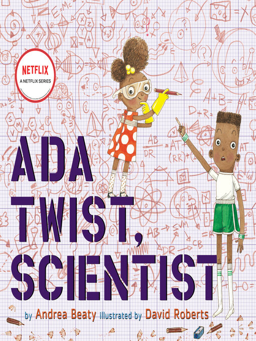 Title details for Ada Twist, Scientist by Andrea Beaty - Wait list