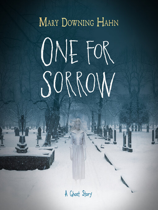 One for Sorrow A Ghost Story