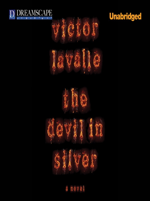 Title details for The Devil in Silver by Victor LaValle - Wait list