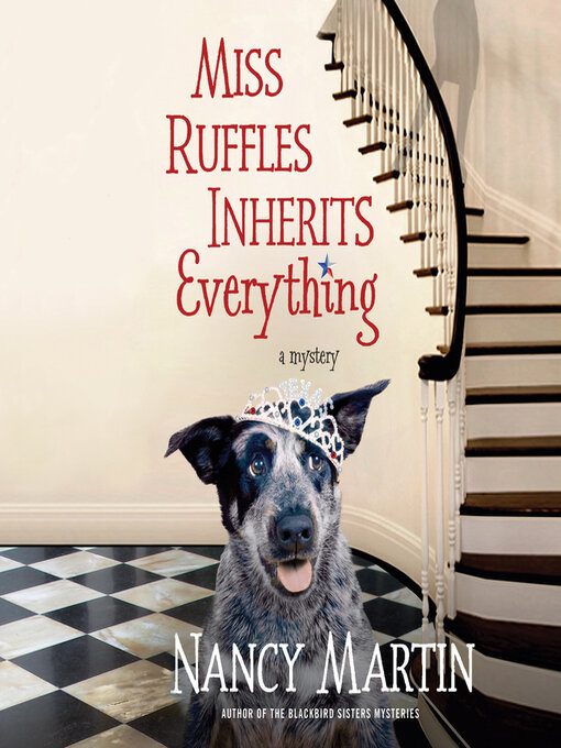 Title details for Miss Ruffles Inherits Everything by Nancy Martin - Available