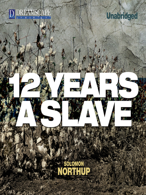 Title details for 12 Years a Slave by Solomon Northup - Available