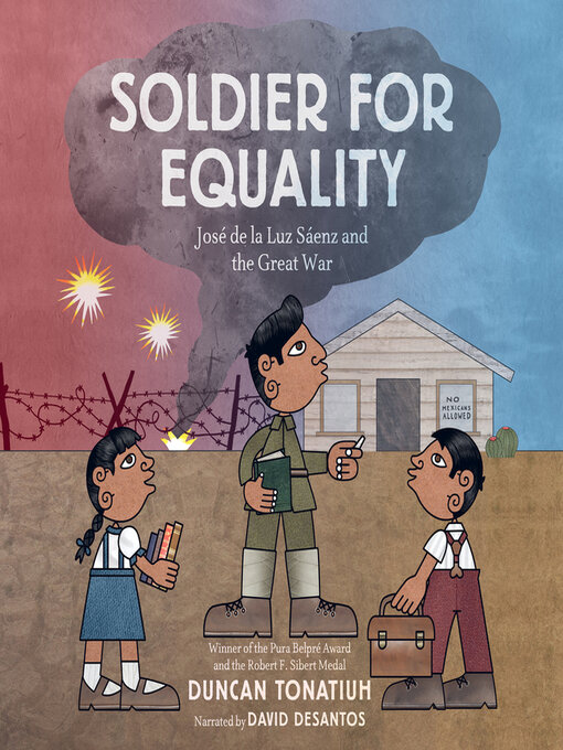 Title details for Soldier for Equality by Duncan Tonatiuh - Available