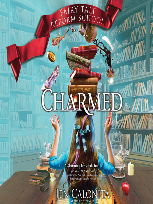 Title details for Charmed by Jen Calonita - Available