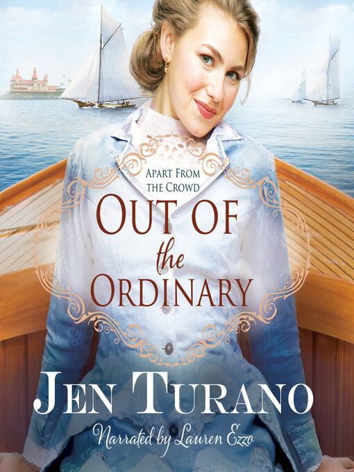 Title details for Out of the Ordinary by Jen Turano - Wait list