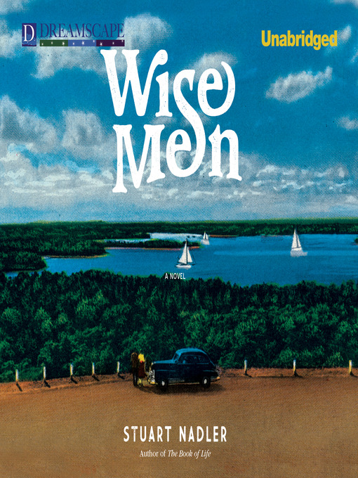 Title details for Wise Men by Stuart Nadler - Available