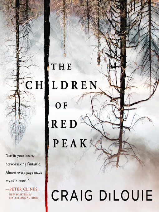 Title details for The Children of Red Peak by Craig DiLouie - Wait list