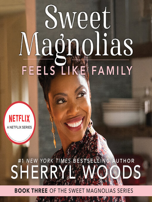 Title details for Feels Like Family by Sherryl Woods - Wait list