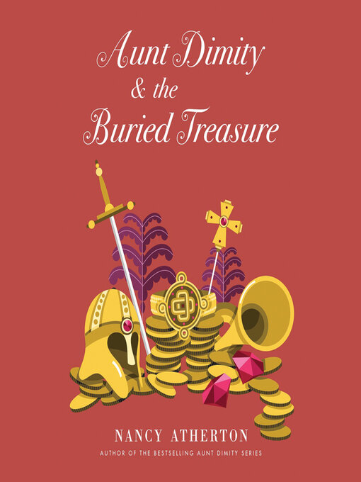 Title details for Aunt Dimity and the Buried Treasure by Nancy Atherton - Wait list