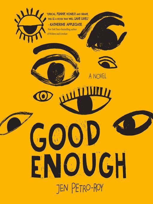 Title details for Good Enough by Jen Petro-Roy - Wait list