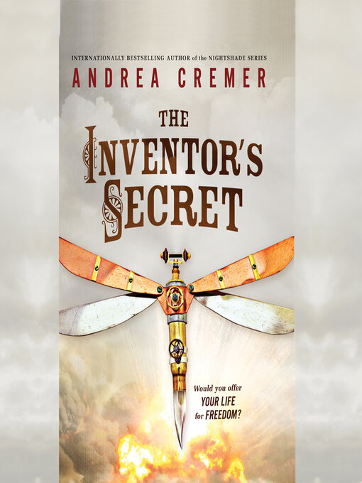 Title details for The Inventor's Secret by Andrea Cremer - Available