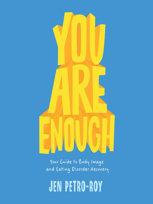Title details for You Are Enough by Jen Petro-Roy - Wait list