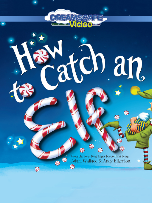 Title details for How to Catch an Elf by Adam Wallace - Available