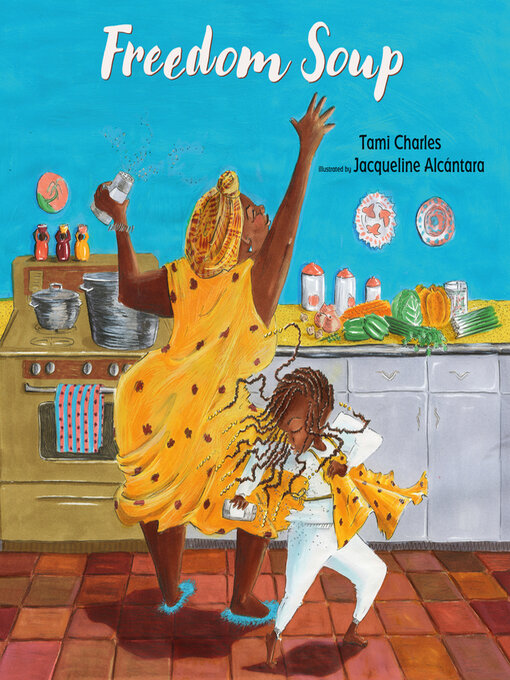 Title details for Freedom Soup by Tami Charles - Available