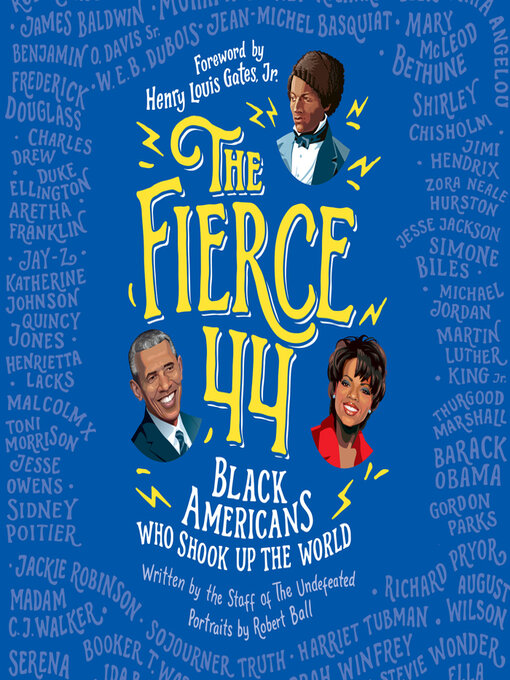 Title details for The Fierce 44 by The Staff of The Undefeated - Available