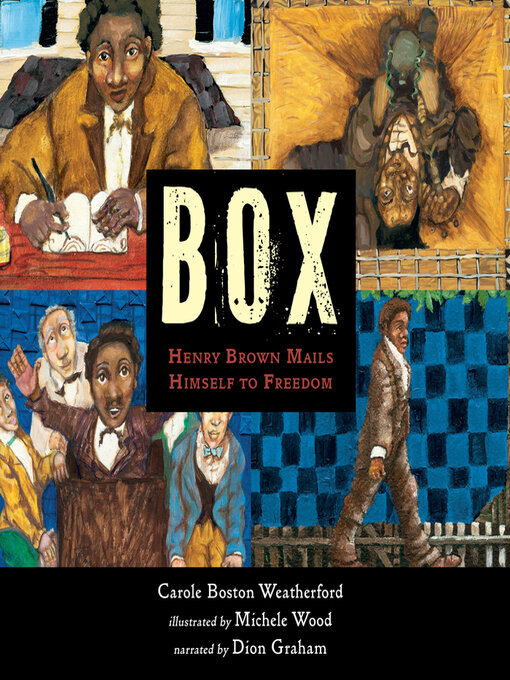Title details for Box by Carole Boston Weatherford - Available