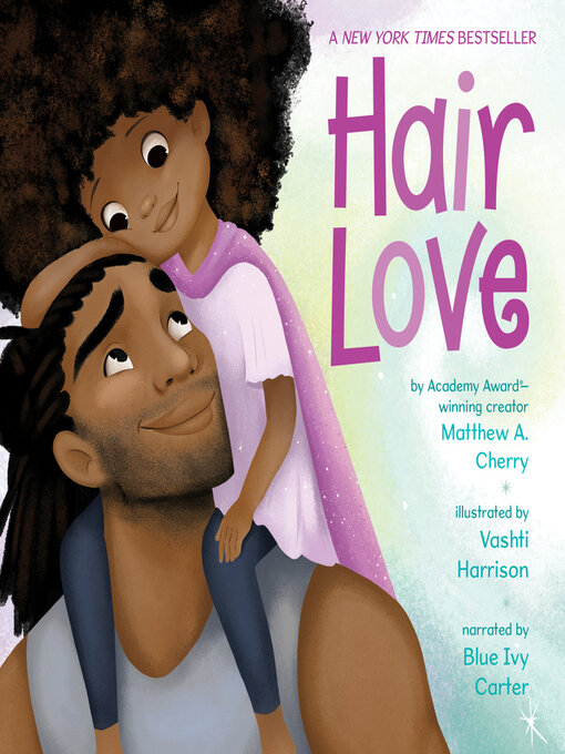 Title details for Hair Love by Matthew A. Cherry - Available
