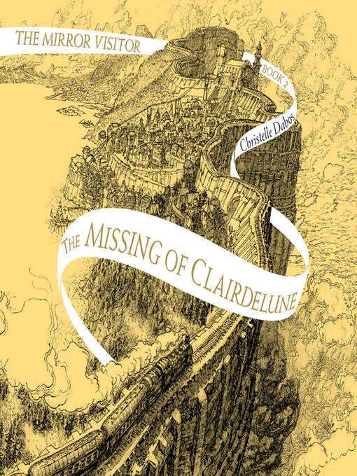 Title details for The Missing of Clairdelune by Christelle Dabos - Available