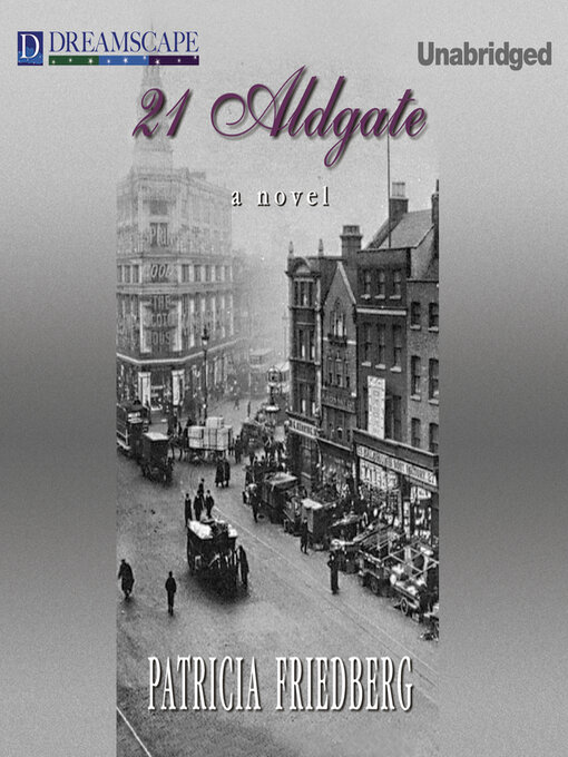 Title details for 21 Aldgate by Patricia Friedberg - Wait list