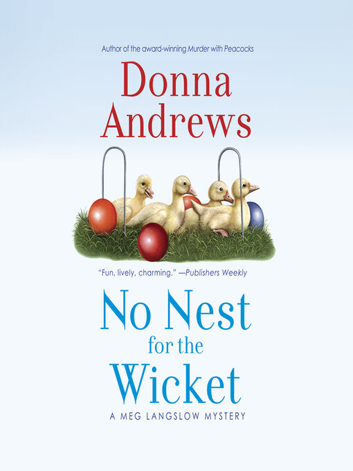 Title details for No Nest for the Wicket by Donna Andrews - Wait list