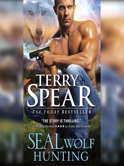 Title details for SEAL Wolf Hunting by Terry Spear - Wait list