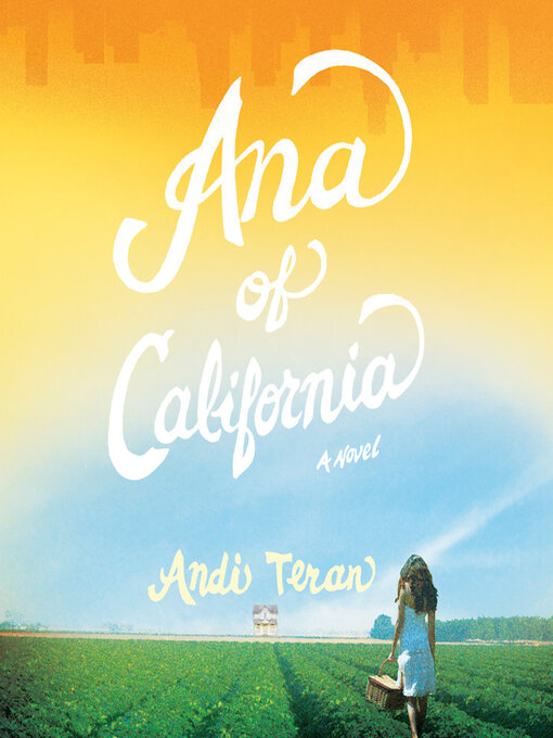 Title details for Ana of California by Andi Teran - Available