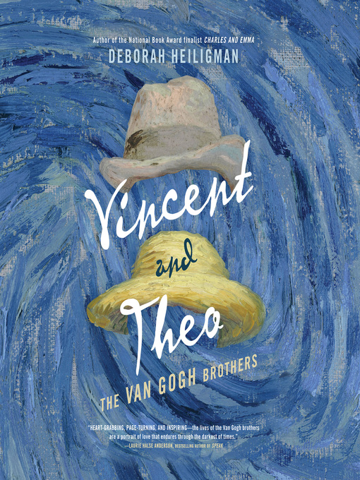 Title details for Vincent & Theo by Deborah Heiligman - Wait list