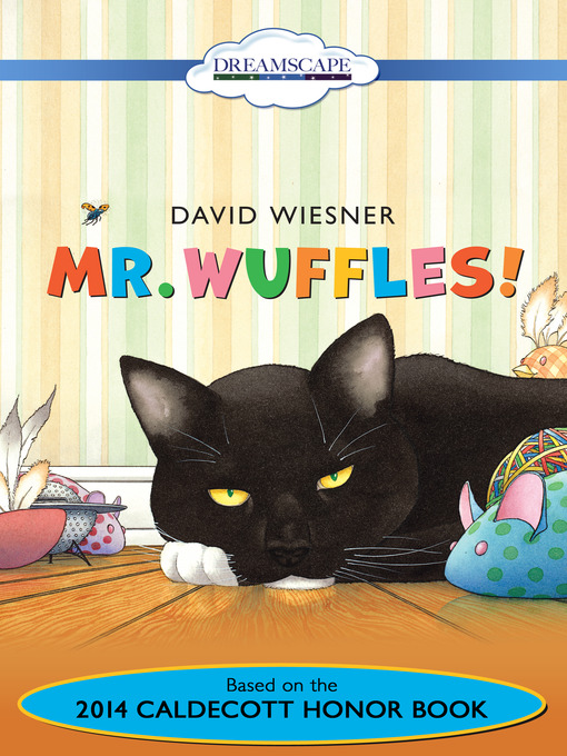 Title details for Mr. Wuffles! by David Wiesner - Available