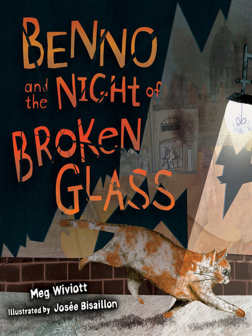 Title details for Benno and the Night of Broken Glass by Meg Wiviott - Available