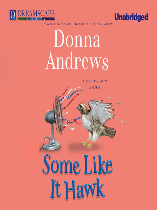 Title details for Some Like it Hawk by Donna Andrews - Wait list