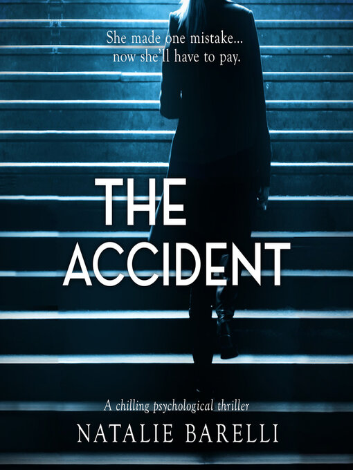 Title details for The Accident by Natalie Barelli - Wait list
