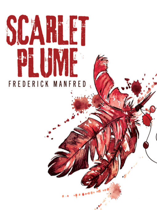 Title details for Scarlet Plume by Frederick Manfred - Available