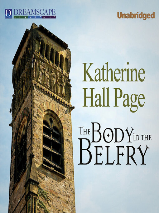 Title details for The Body in the Belfry by Katherine Hall Page - Available