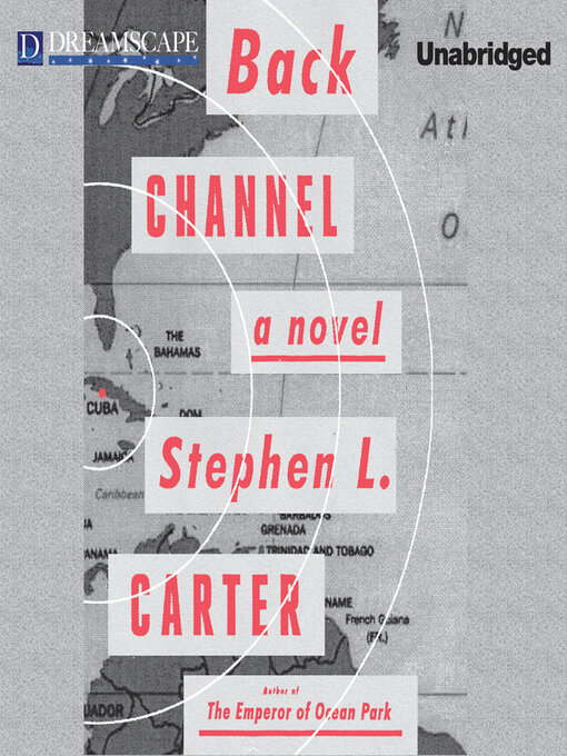 Title details for Back Channel by Stephen L. Carter - Wait list