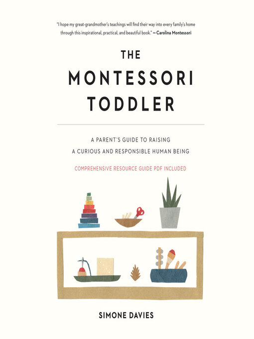 Title details for The Montessori Toddler, by Simone Davies - Available