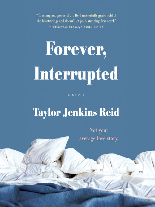 Title details for Forever, Interrupted by Taylor Jenkins Reid - Available