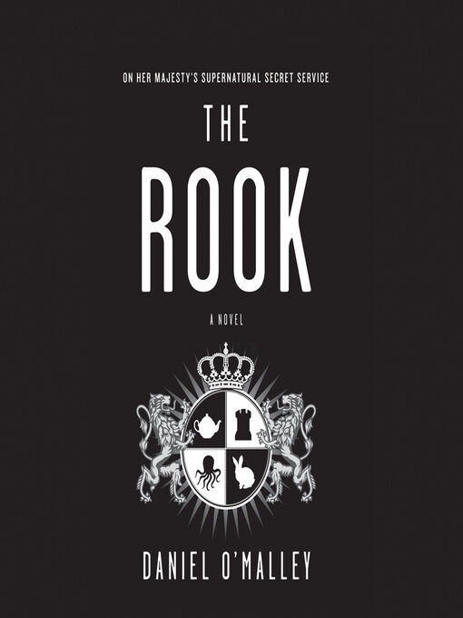 Title details for The Rook by Daniel O'Malley - Wait list