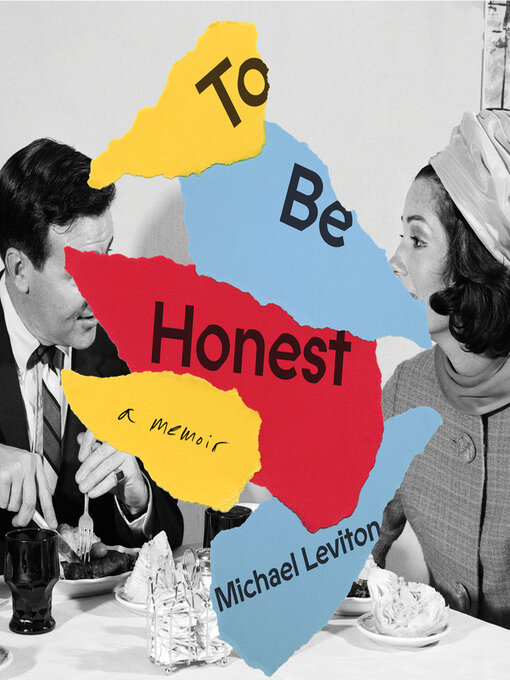 Title details for To Be Honest by Michael Leviton - Wait list