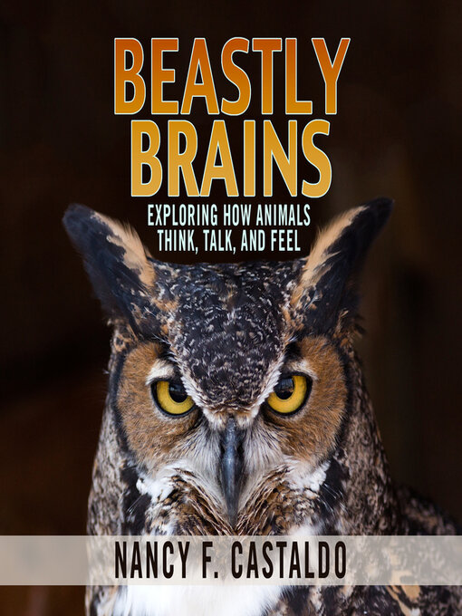 Title details for Beastly Brains by Nancy F. Castaldo - Wait list
