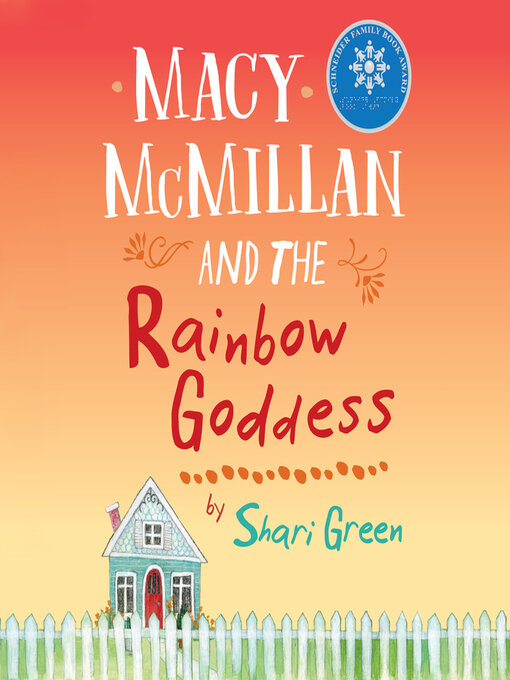 Title details for Macy McMillan and the Rainbow Goddess by Shari Green - Wait list